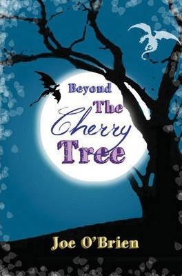 Beyond the Cherry Tree (Joe O'Brien)