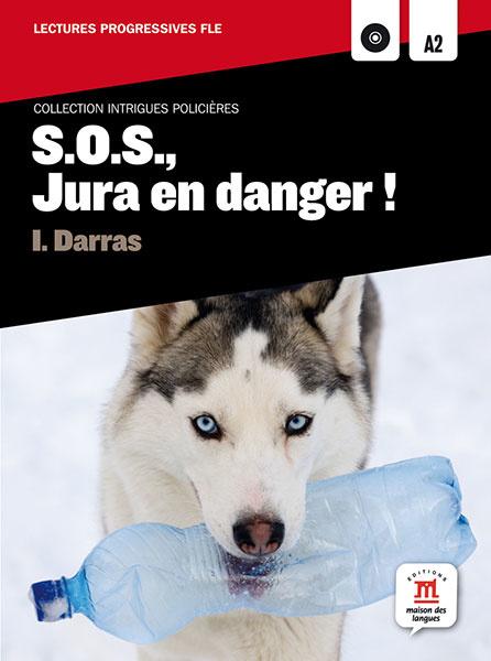 S.O.S., Jura en danger ! (A2)