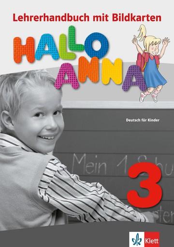 Hallo Anna 3 Lerarenboek met Bildkarten en Kopiervorlagen + CD-ROM