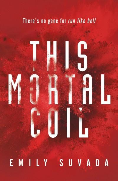 This Mortal Coil (Emily Suvada)
