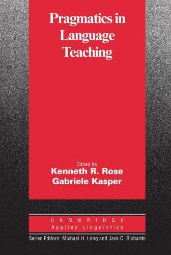 Pragmatics in Language Teaching Paperback