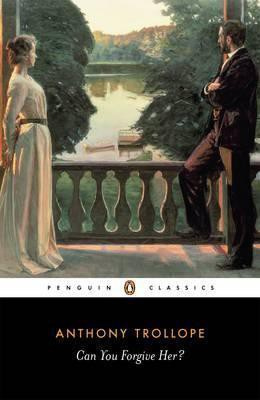 Can You Forgive Her? (Anthony Trollope)