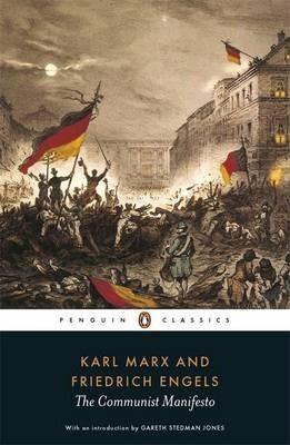 The Communist Manifesto (Karl Marx, Friedrich Engels)