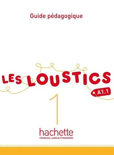 Les Loustics 1 A1.1 - Guide pédagogique