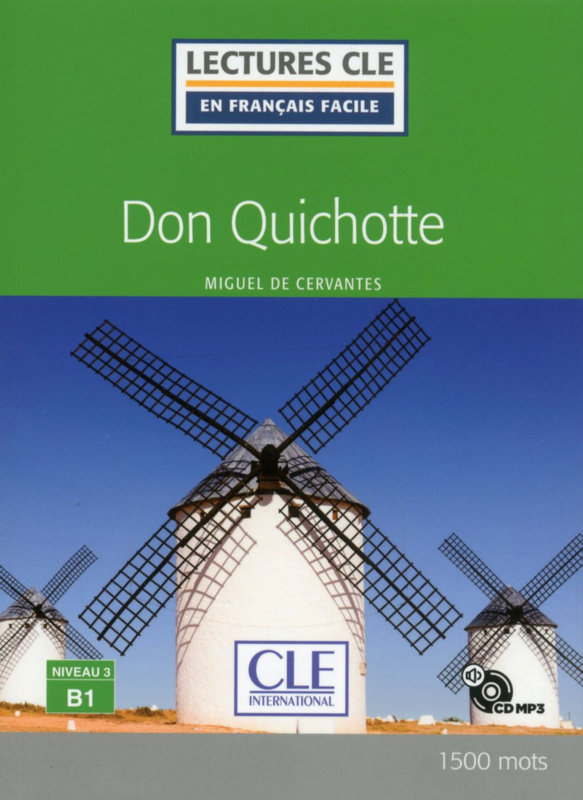 Don Quichotte - Niveau 3/B1 - Lecture CLE en français facile - Livre + CD - Nouveauté