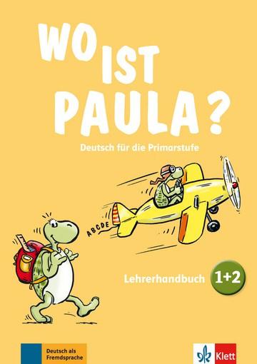 Wo ist Paula? 1+2 Lerarenboek zu den Bänden 1 en 2 met vier Audio-CDs en Video-DVD