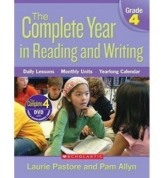 The Complete Year in Reading and Writing: Grade 4