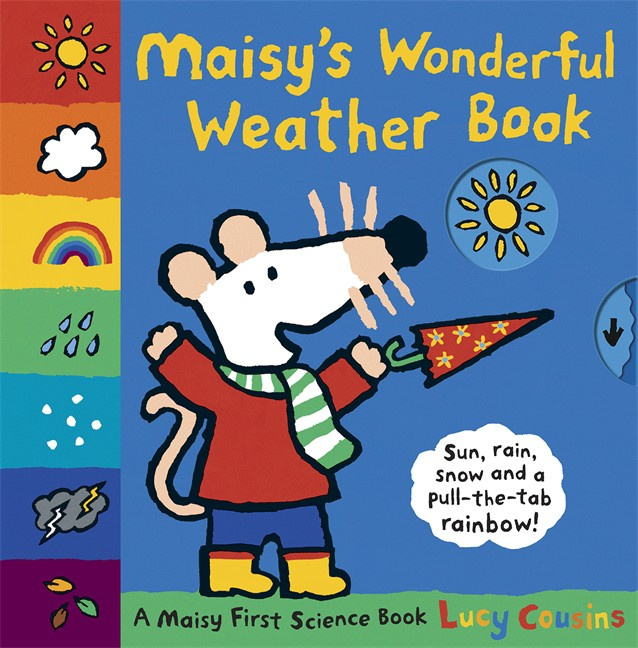 Maisy's Wonderful Weather Book (Lucy Cousins)