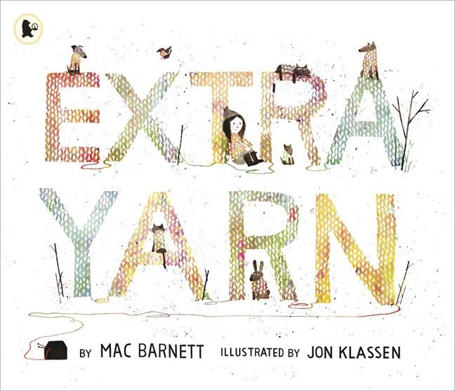 Extra Yarn (Mac Barnett, Jon Klassen)