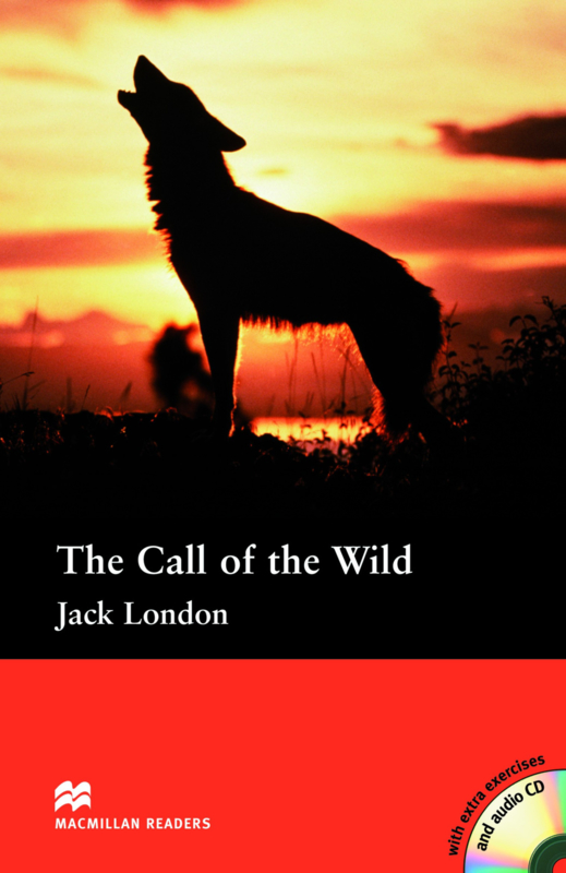 Call of the Wild, The Reader with Audio CD