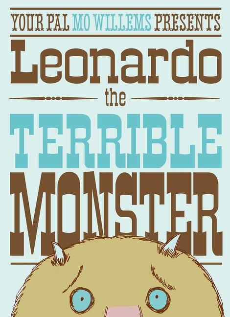 Leonardo The Terrible Monster (Mo Willems)