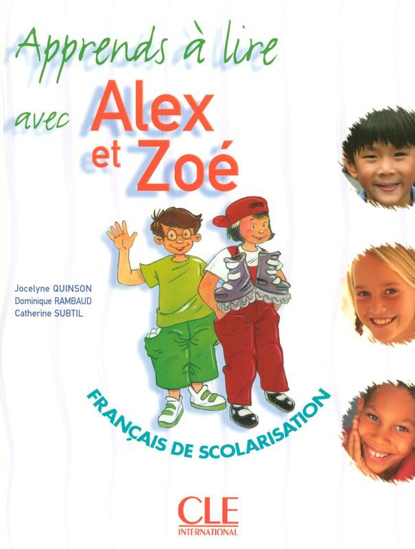 Alex et Zoé - Niveau 1 - Japprends à lire