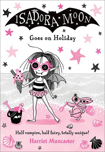 Isadora Moon Goes on Holiday (Harriet Muncaster)
