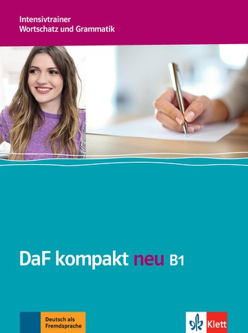 DaF kompakt neu B1 Intensieve Trainer - Wortschatz en Grammatik