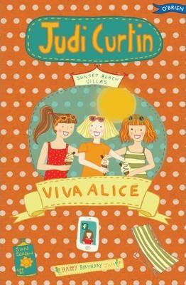 Viva Alice! (Judi Curtin, Woody Fox, Nicola Colton)
