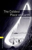 Oxford Bookworms Library Level 1: The Coldest Place On Earth Audio Pack