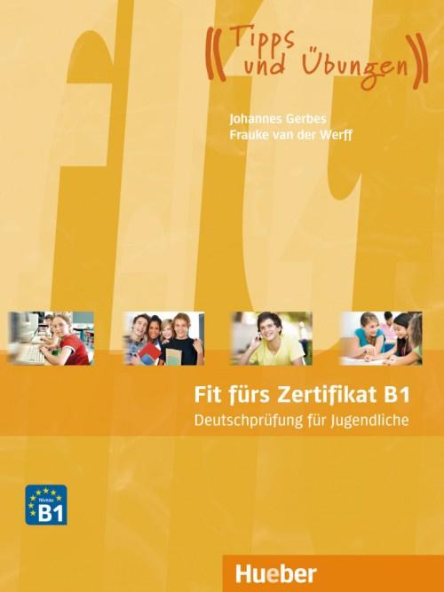 Fit fürs Zertifikat B1 Deutschprüfung voor Jongeren Leerboek met MP3-Download
