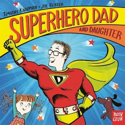 Superhero Dad and Daughter