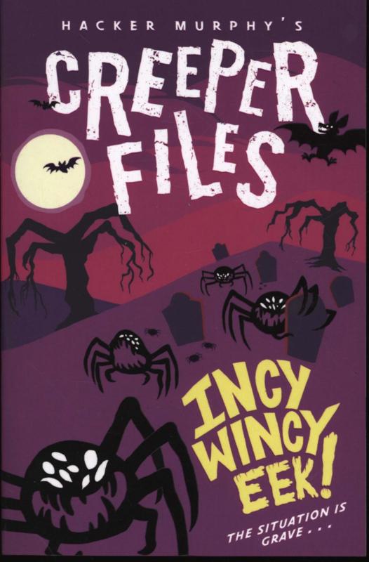 Creeper Files Incy Wincy Eek!