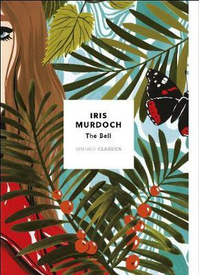 The Bell: Vintage Classics Murdoch Series (Iris Murdoch)