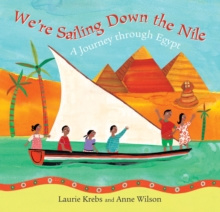 We're Sailing Down the Nile - A Journet through Egypt