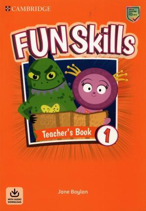 Fun Skills Level 1 Teacher's Book with Audio Download