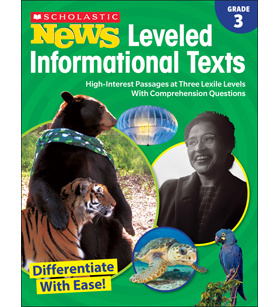 Scholastic News Leveled Informational Texts: Stage 3