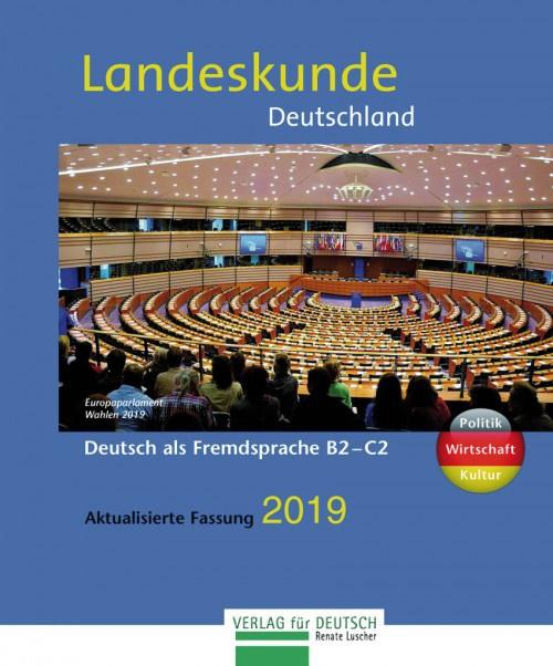 Landeskunde Deutschland - Aktualisierte Fassung 2019 Landeskunde