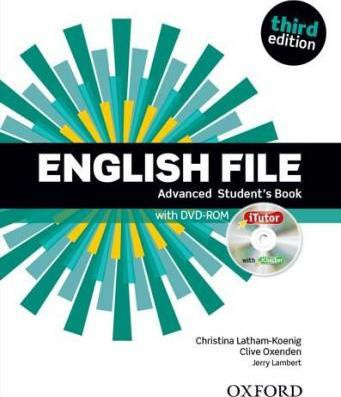 English File: Advanced: Student's Book with iTutor : The best way to get your students talking