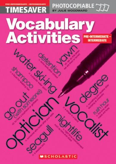 Vocabulary Activities: Pre-intermediate - Intermediate