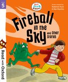 Biff, Chip and Kipper: Fireball in the Sky and Other Stories