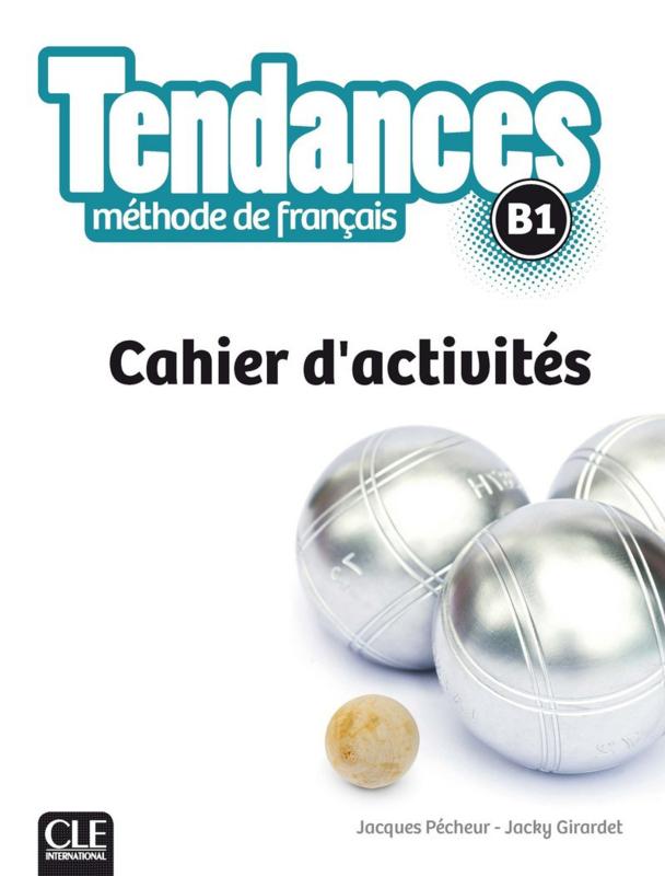 Tendances - Niveau B1 - Cahier dactivité