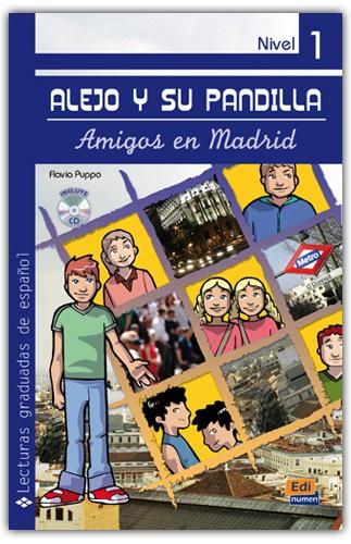 Alejo y su pandilla. Libro 1: En Madrid