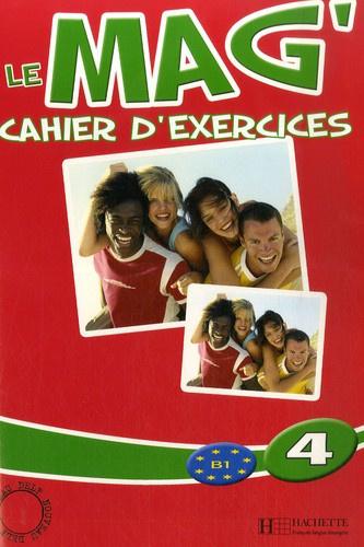 Le mag' 4 B1 - Cahier d'exercices