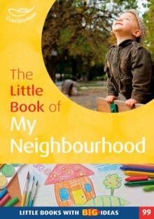 The Little Book of My Neighbourhood