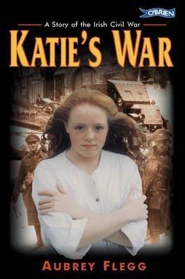Katie's War (Aubrey Flegg)