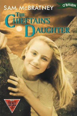 The Chieftain's Daughter (Sam McBratney, Noel Monahan)