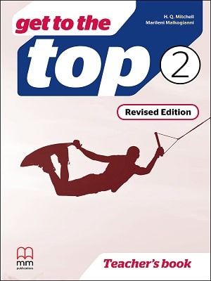 Get To The Top 2 Teachers Book: Revised Edition