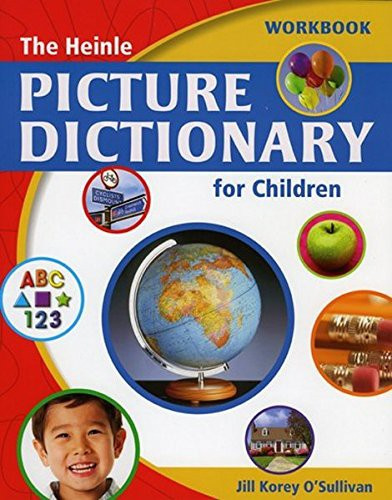 Heinle Picture Dictionary (for Children) Workbook