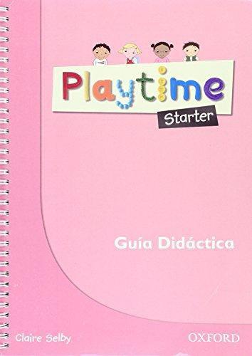 Playtime Starter Spanish Teacher's Book