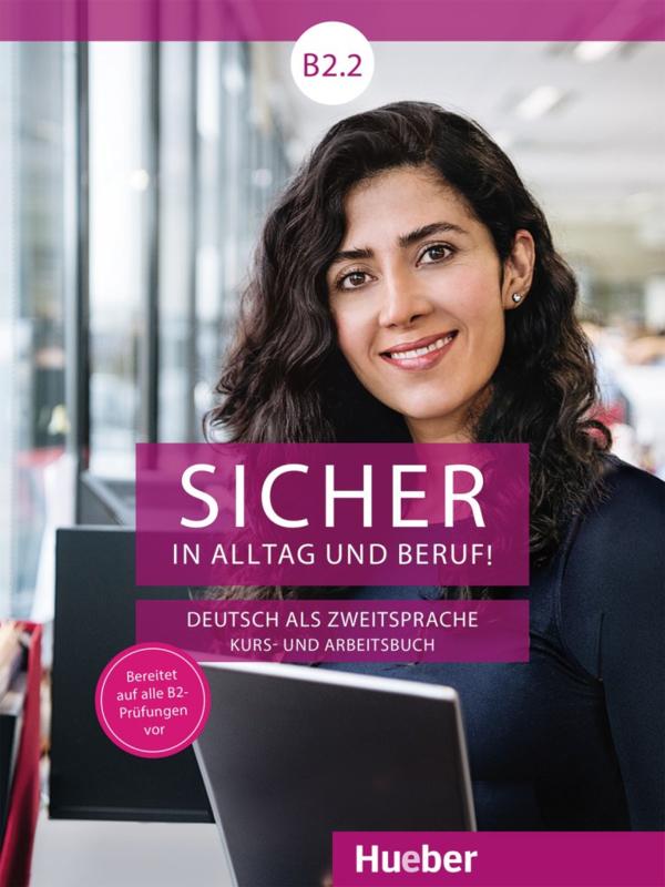 Sicher in Alltag und Beruf! B2.2 Digitaal Studentenboek
