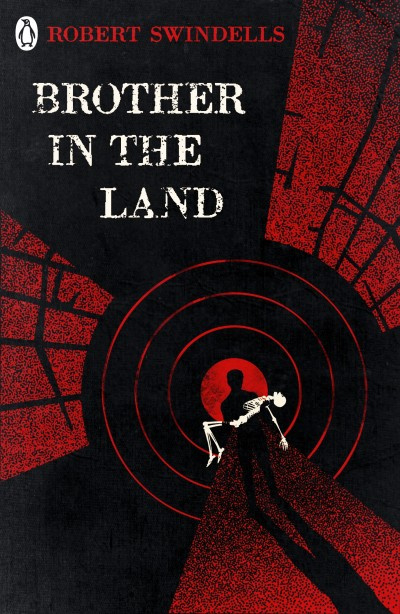Brother In The Land (Robert Swindells)