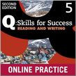 Q Skills For Success Level 5 Reading & Writing Student Online Practice