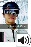 Oxford Bookworms Library Starter New York Café Audio