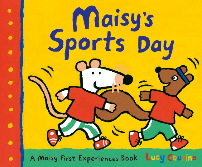 Maisy's Sports Day (Lucy Cousins)