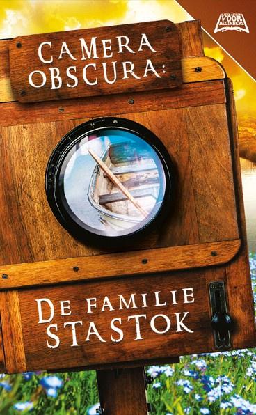 Camera Obscura: De familie Stastok