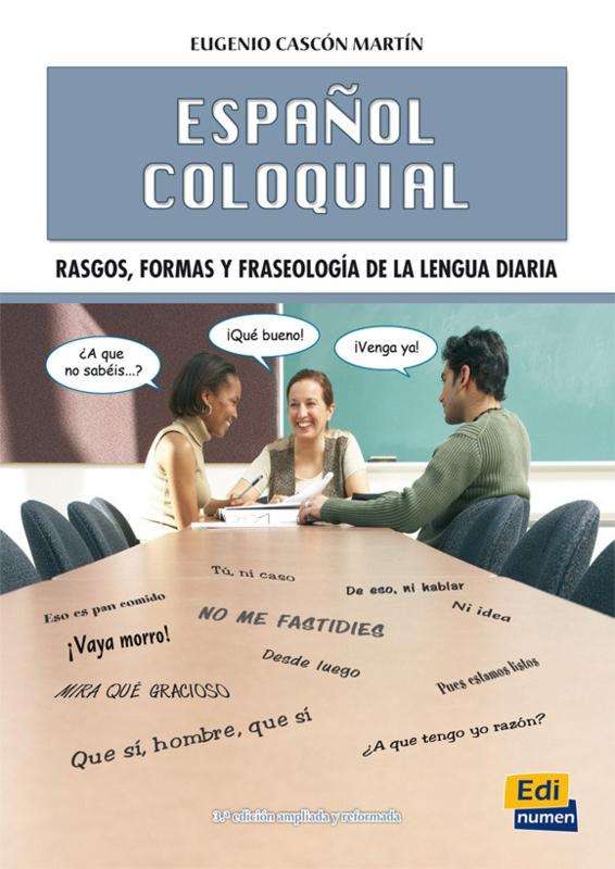 Español coloquial (Nueva edición)