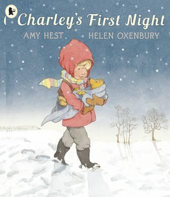 Charley's First Night (Amy Hest, Helen Oxenbury)