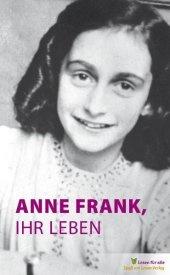 Anne Frank, ihr Leben