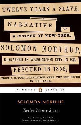 Twelve Years A Slave (Solomon Northup)